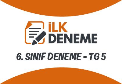 6.Sınıf Türkiye Geneli Online Deneme Sınavı 5